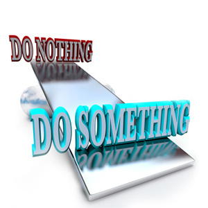 Do Nothing, Do Something